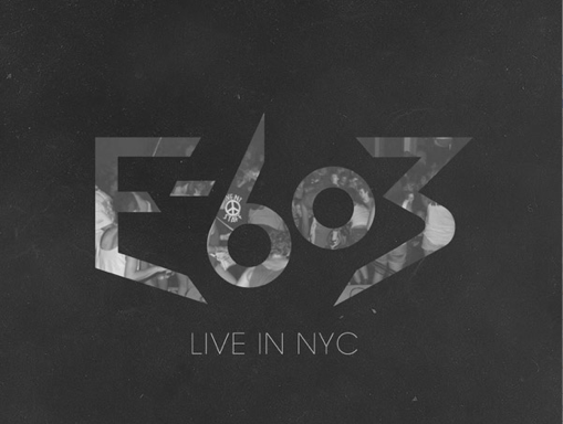 E-603: Live in NYC. His newest album