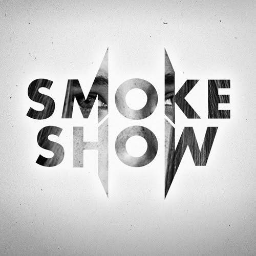 E-603: Smoke Show
