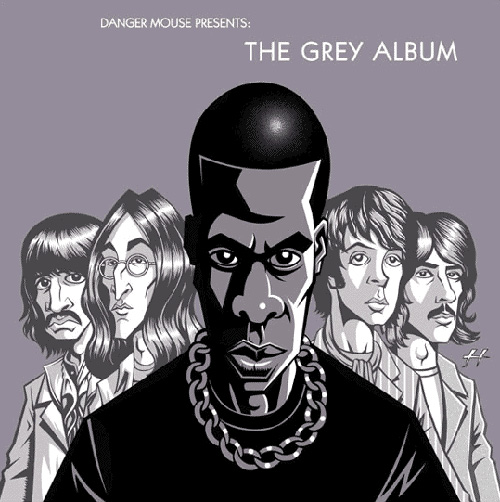 DJ Dangermouse: The Grey Album.  A mashup of Jay-Z's Black Album with The Beatles White Album
